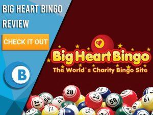 "Maroon background with bingo balls and Big Heart Bingo logo. Blue/white square to left with text ""Big Heart Bingo Review"", CTA below and Boomtown Bingo logo beneath."