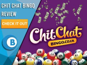 """Purple background with money raining, Bingo balls and ChitChat Bingo Logo. Blue/white square with text to left """"Chit Chat Bingo Review"""", CTA below and Boomtown Bingo logo beneath."""