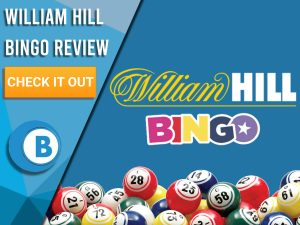 "Blue background with bingo balls and William Hill logo. Blue/white square to left with text ""William Hill Bingo Review"", CTA below and Boomtown Bingo logo beneath."