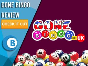 """Dark red background with bingo balls and Gone Bingo logo. Blue/white square with text to left """"Gone Bingo Review"""", CTA below and Boomtown Bingo logo."""