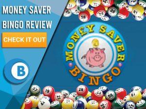 "Background of blue with Money Saver Bingo Logo. Blue/white square with text to left ""Money Saver Bingo Review"", CTA below and Booomtown Bingo Logo Beneath."