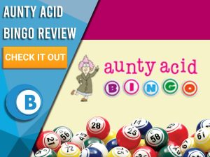 "Beige and pink background with Aunty Acid logo and bingo balls. Blue/white background with text to left ""Aunty Acid Bingo Review"", CTA below and Boomtown Bingo logo."