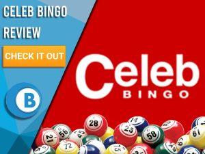 "Red background with bingo balls and Celeb Bingo logo. Blue/white square to left with text ""Celeb Bingo Review"", CTA below and Boomtown Bingo logo."