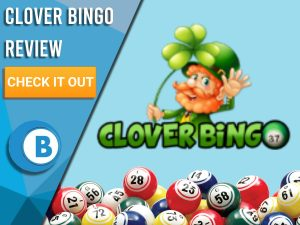 "Light blue background with bingo balls and Clover Bingo logo. Blue/white square to left with text ""Clover Bingo Review"", CTA below and Boomtown Bingo logo."