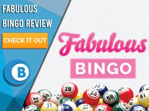"""Pink background with bingo balls and Fabulous Bingo logo. Blue/white square to left with text """"Fabulous Bingo Review"""", CTA below and Boomtown Bingo logo."""