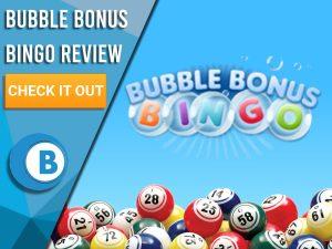 "Blue background with bingo balls and Bubble Bonus Bingo logo. Blue/white square to left with text ""Bubble Bonus Bingo Review"", CTA below and Boomtown Bingo logo."
