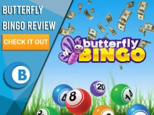 """Background of grass and sky with bingo balls and Butterfly Bingo logo. Blue/white square with text to left """"Butterfly Bingo Review"""", CTA below that and Boomtown Bingo logo under that."""