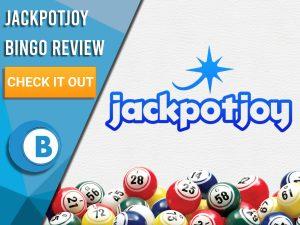 "White background with bingo balls and Jackpotjoy logo. Blue/white square to left with text ""Jackpotjoy Bingo Review"", CTA below and Boomtown Bingo logo beneath that."