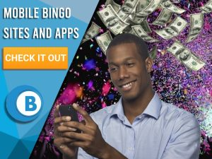 "Background of confetti with money raining and man playing mobile bingo with apps. Blue/white square with text to left ""Mobile Bingo Sites and Apps"", CTA below and BoomtownBingo logo under that."