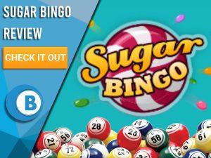 "Blue background with bingo balls and Sugar Bingo logo. Blue/white square to left with text ""Sugar Bingo Review"", CTA below and Boomtown Bingo logo"