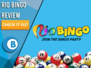 "Blue background with bingo balls and Rio Bingo logo. Blue/white square to left with text ""Rio Bingo Review"", CTA below and Boomtown Bingo logo."
