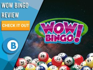 """Background of space with bingo balls and Wow Bingo logo. Blue/white square to left with text """"Wow Bingo Review"""", CTA below and Boomtown Bingo logo beneath"""
