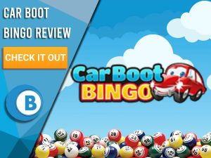 """Background of clouds with Bingo Balls and Car Boot Bingo Logo. Blue/white square with text to left """"Car Boot Bingo Review"""", CTA below and BoomtownBingo logo underneath."""