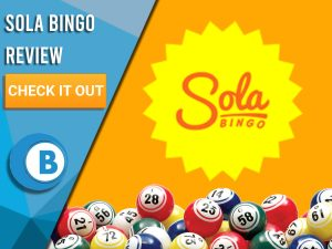 "Yellow background with Bingo Balls and Sola Bingo logo. Blue/white square to left with text ""Sola Bingo Review"", CTA below and Boomtown Bingo logo."