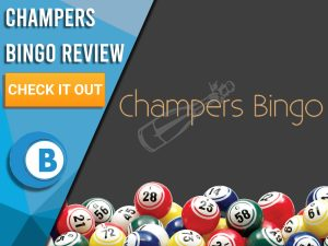 """Black background with Champers Bingo logo and bingo balls. Blue/white square to left with text """"Champers Bingo Review"""", CTA below and Boomtown Bingo logo beneath."""