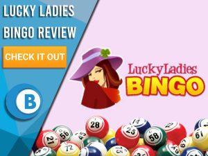 "Pink Background with bingo balls and Lucky Ladies Bingo logo. Blue/white square to left with text ""Lucky Ladies Bingo Review"", CTA below and Boomtown Bingo logo."