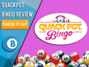 """Pink background with bingo balls and Quackpot bingo logo. Blue/white square to left with text """"Quackpot Bingo Review"""", CTA below and Boomtown Bingo logo."""