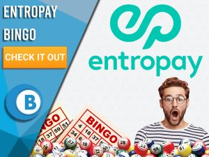 "White Background with bingo balls, bingo cards, man surprised and Entropay logo. Blue/white square to left with text ""Entropay Bingo"", CTA below and Boomtown Bingo Logo beneath."