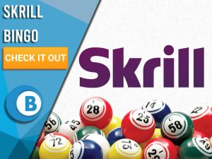 "White background with bingo balls and Skrill logo. Blue/white square to left with text ""Skrill Bingo"", CTA below and Boomtown Bingo Beneath."