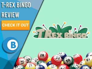 """Light green background with bingo balls and T-Rex Bingo logo. Blue/white square to left with text """"T-Rex Bingo Review"""", CTA below and Boomtown Bingo logo."""