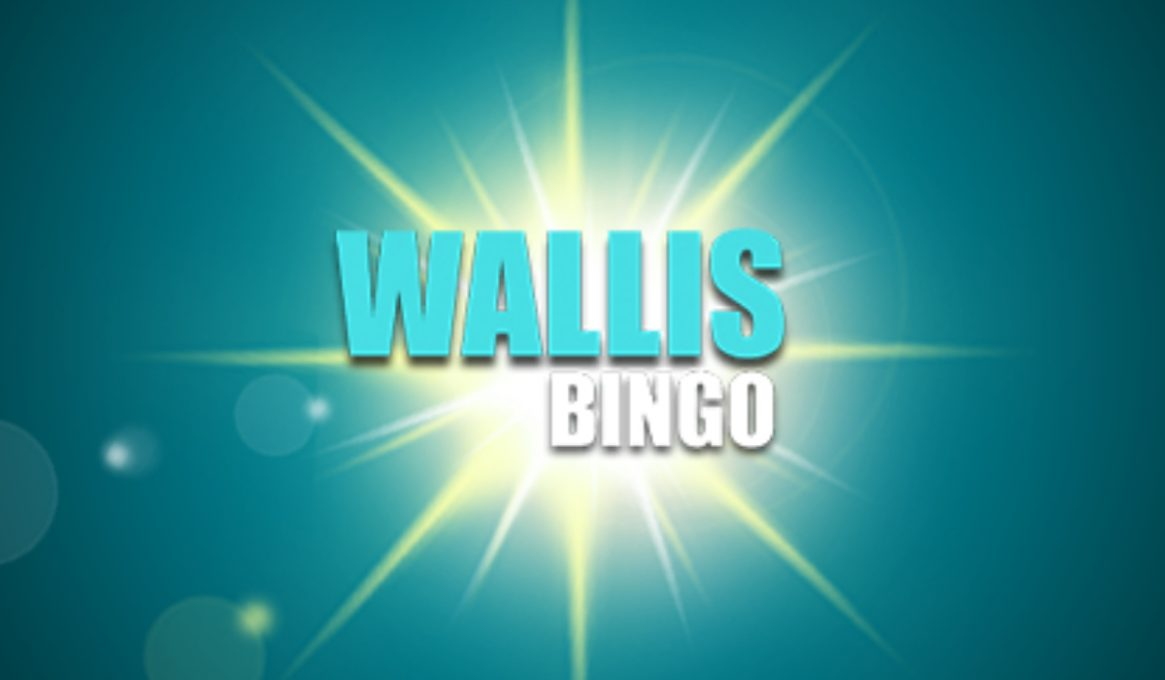 Wallis Bingo Review
