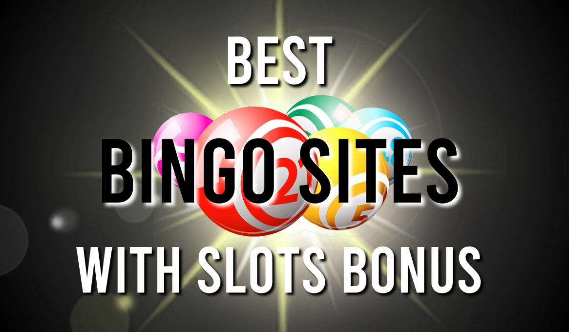 Best Bingo Sites with Slots Bonus