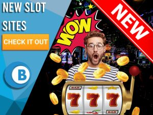"""Background of casino with slot machine, man happy and new sign. Blue/white square to left with text """"New Slot Sites"""", CTA below and BoomtownBingo logo."""