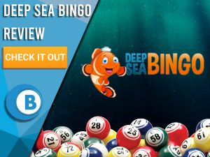 "Background of underwater with bingo balls and Deep Sea Bingo logo. Blue/white square to left with text ""Deep Sea Bingo Review"", CTA below and Boomtown Bingo logo."