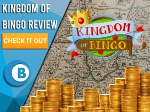 """Background of old map with piles of gold and Kingdom of Bingo Logo. Blue/white square with text to left """"Kingdom of Bingo Review"""", CTA below and Boomtown Bingo logo beneath."""