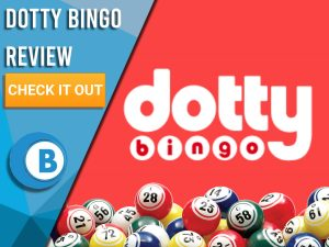 """Red background with bingo balls and Dotty Bingo Logo. Blue/white square to left with text """"Dotty Bingo Review"""", CTA below and Boomtown Bingo logo."""