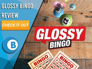 """Background of wooden table with bingo cards, bingo balls and Glossy Bingo Logo. Blue/white square with text to left """"Glossy Bingo Review"""", CTA below and BoomtownBingo logo underneath."""
