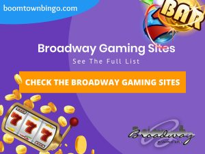 Broadway Gaming Sites