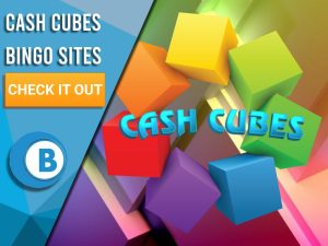 """Background of colourful cubes, with floating cubes and logo for Cash Cubes in the centre. Left is blue/white square with text """"Cash Cubes Bingo Sites"""", with CTA under, BoomtownBingo logo beneath that."""
