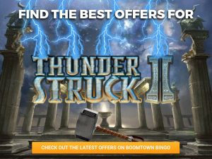Background is outside, under dark sky with pillars surrounding a pedestal. Logo for Thunderstruck 2 slots is in the centre, being hit by lightning.