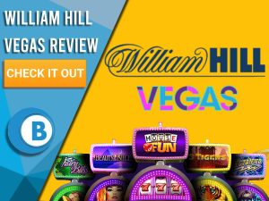 """Yellow Background with slot machines and William Hill Vegas logo. Blue/white square to left with text """"William Hill Vegas Review"""", CTA and Boomtown Bingo logo."""