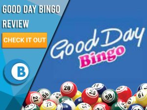 "Blue background with bingo balls and Good Day Bingo Logo. Blue/white square with text to left ""Good Day Bingo Review"", CTA below and Boomtown Bingo logo."