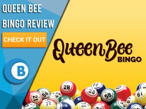 "Yellow background with bingo balls and Queen Bee Bingo Logo. Blue/white square to left with text ""Queen Bee Bingo Review"", CTA below and Boomtown Bingo logo."
