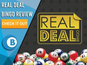 """Black background with bingo balls and Real Deal logo. Blue/white square to left with text """"Real Deal Bingo Review"""", CTA below and Boomtown Bingo logo."""