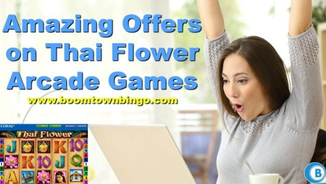 Amazing Offers on Thai Flower Arcade Games