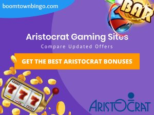 "A purple background with a white circle with 50% opacity covering half of the background. A blue oval can be seen in the top left with ""boomtownbingo.com"" inside of it. Two lines of text in white writing are displayed in the middle, with an orange box with one line of white text within it. A slot machine can be seen in the bottom left, dispensing coins around the corner. In the opposite corner, a bunch of slot signs can be seen (top right). Also, in the bottom right, the Aristocrat logo can be seen."