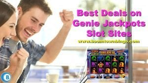 Best Deals on Genie Jackpots Slot Sites