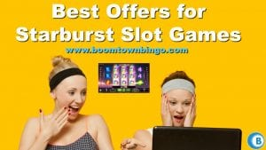 Best Offers for Starburst Slot Games