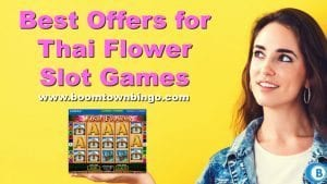 Best Offers for Thai Flower Slot Games