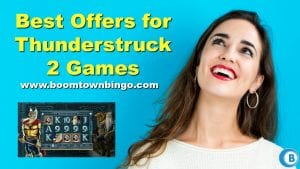 Best Offers for Thunderstruck 2 Games