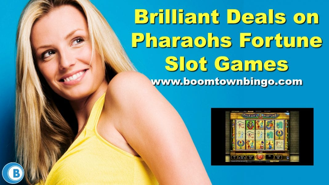 Brilliant Deals on Pharaohs Fortune Slot Games