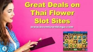 Great Deals on Thai Flower Slot Sites