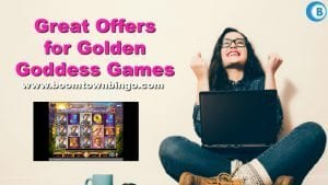 Great Offers for Golden Goddess Games