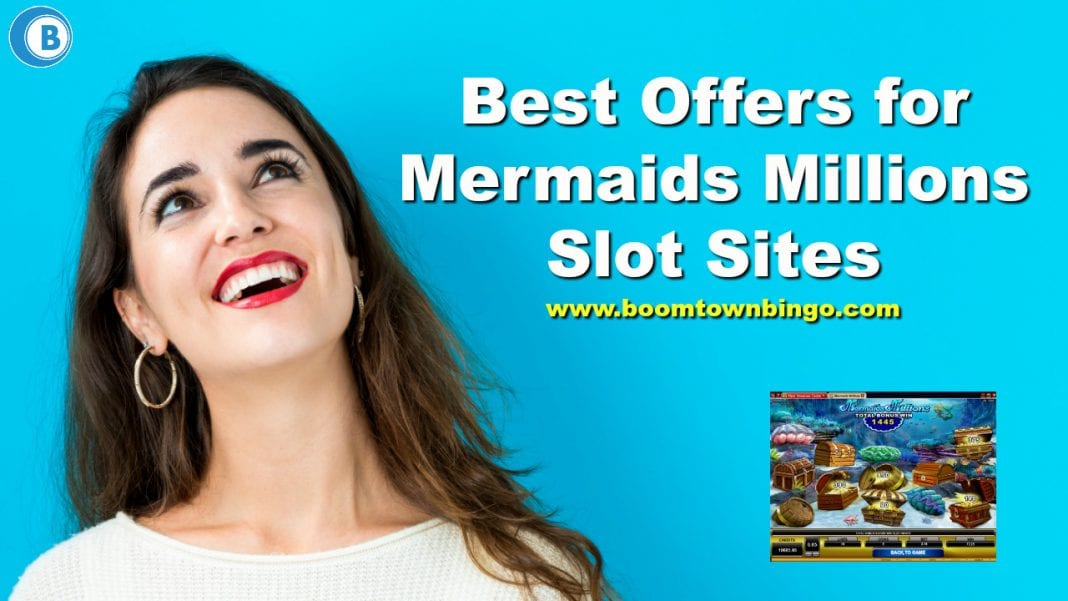 Mermaids Millions Slot Sites