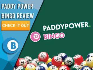 "Dark Green background with bingo balls and Paddy Power Bingo logo. Blue/white square to left with text ""Paddy Power Bingo Review"", CTA below and Boomtown Bingo logo."
