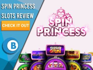 """Pink Background with slot machines and Spin Princess Slots logo. Blue/white square to left with text """"Spin Princess Slots Review"""", CTA and Boomtown Bingo logo."""